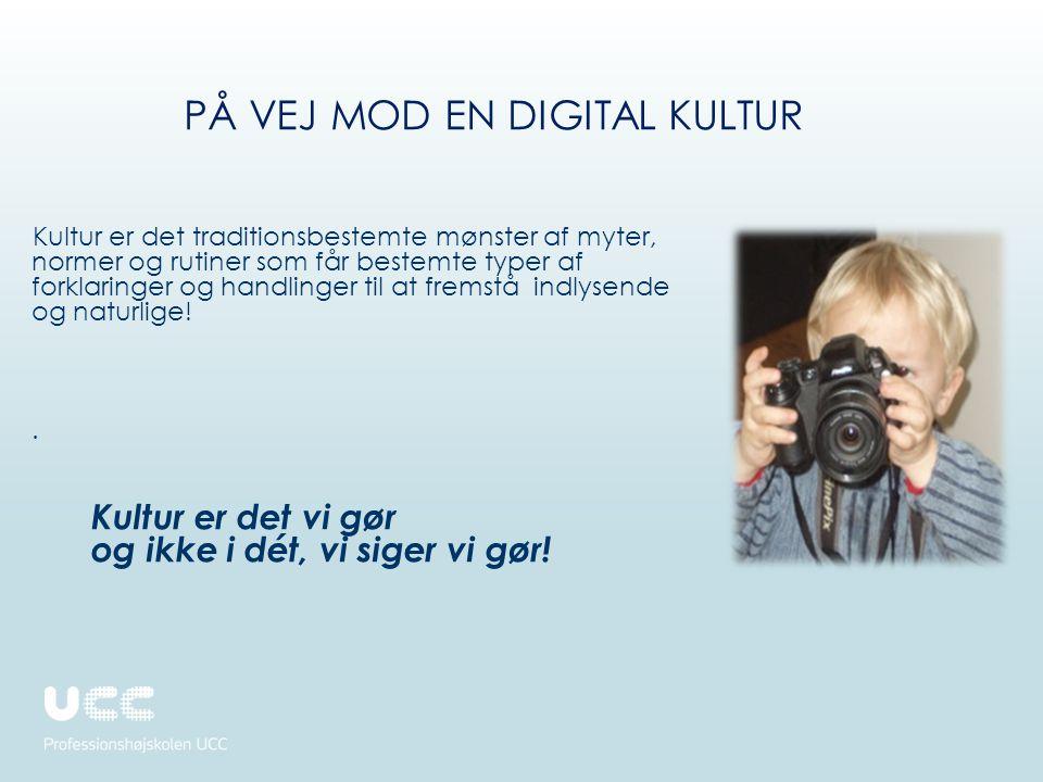 På vej mod en Digital kultur