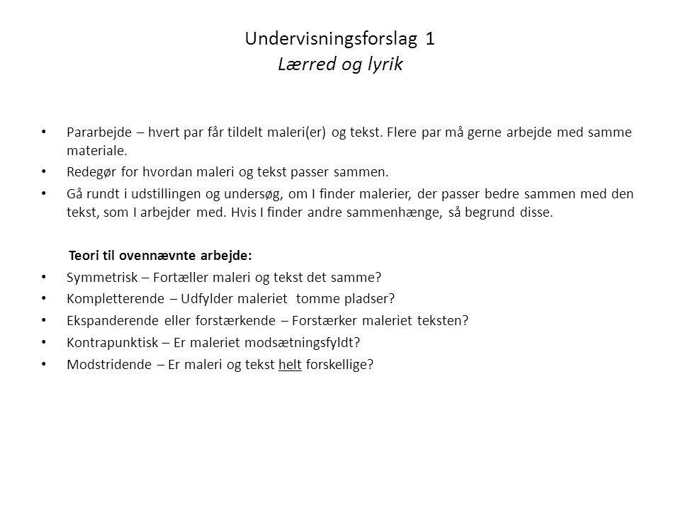 Undervisningsforslag 1 Lærred og lyrik