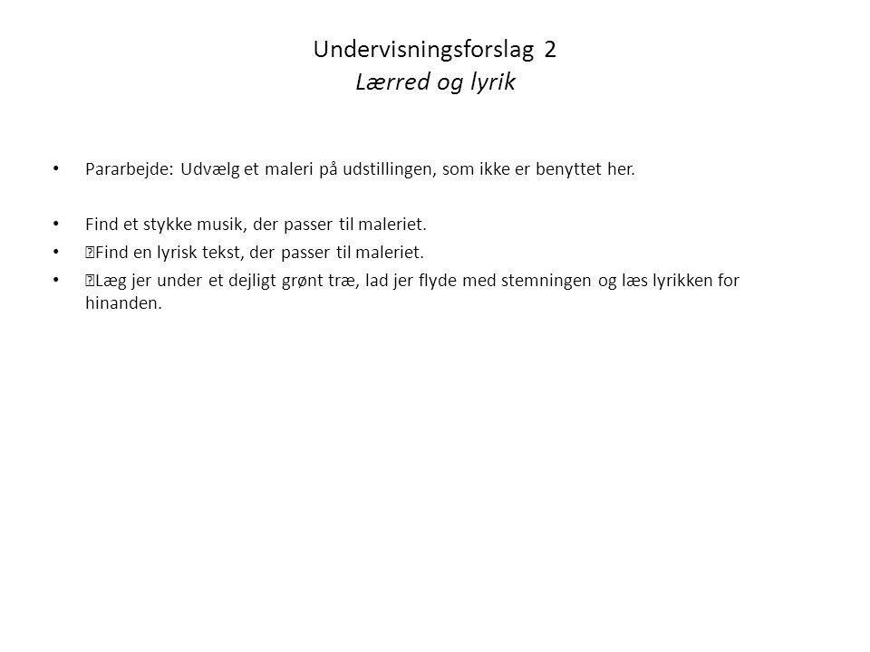 Undervisningsforslag 2 Lærred og lyrik
