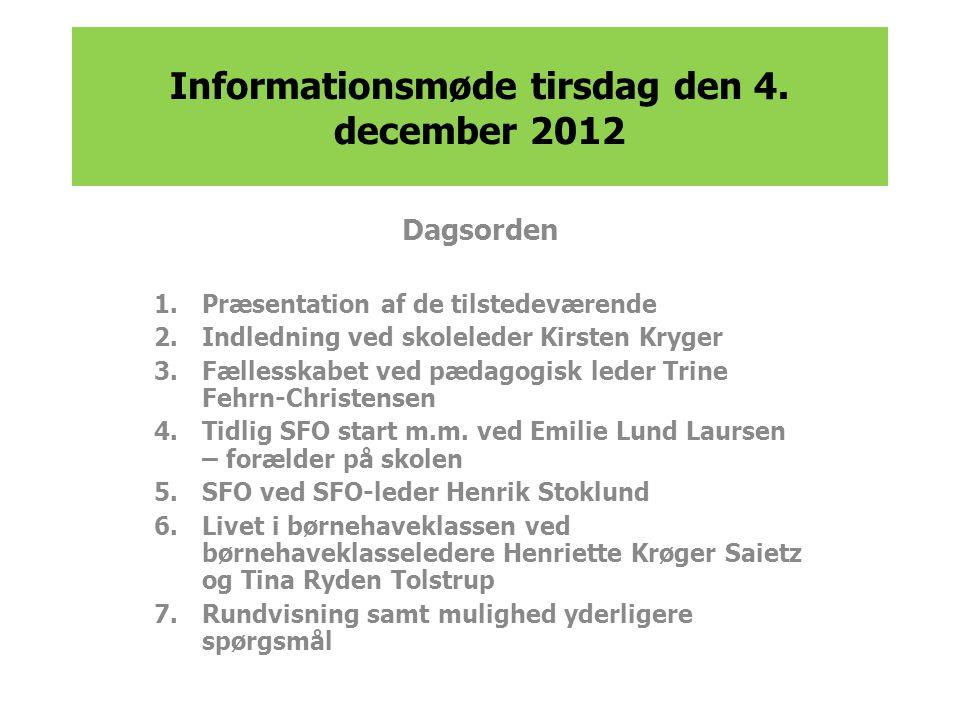 Informationsmøde tirsdag den 4. december 2012