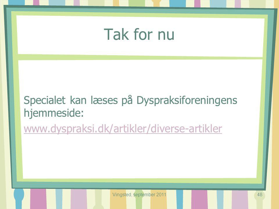 Tak for nu Specialet kan læses på Dyspraksiforeningens hjemmeside: www.dyspraksi.dk/artikler/diverse-artikler