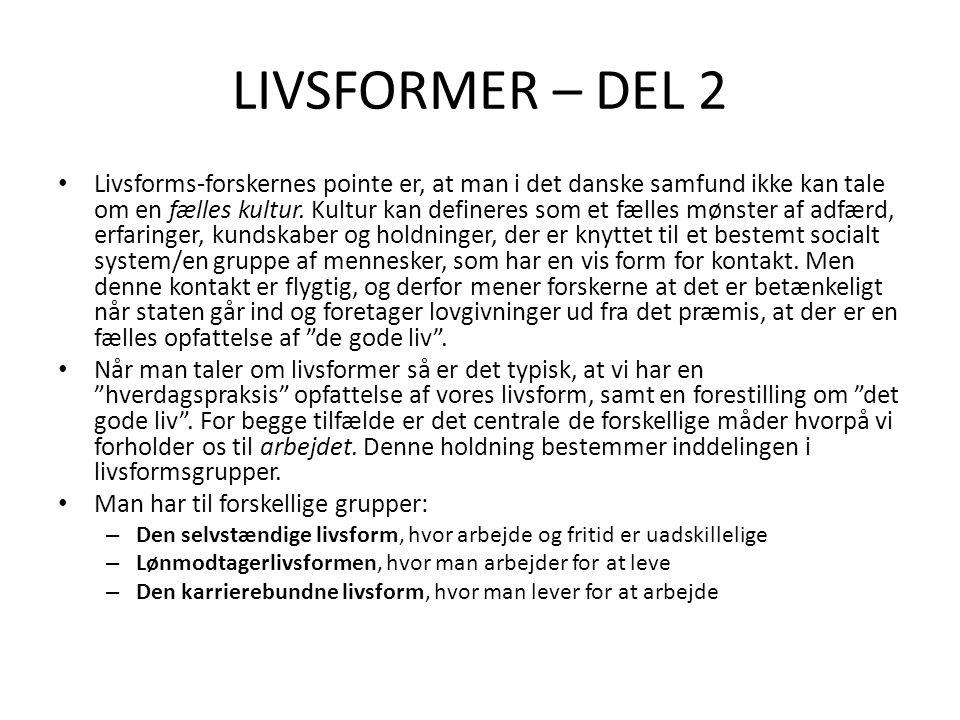LIVSFORMER – DEL 2