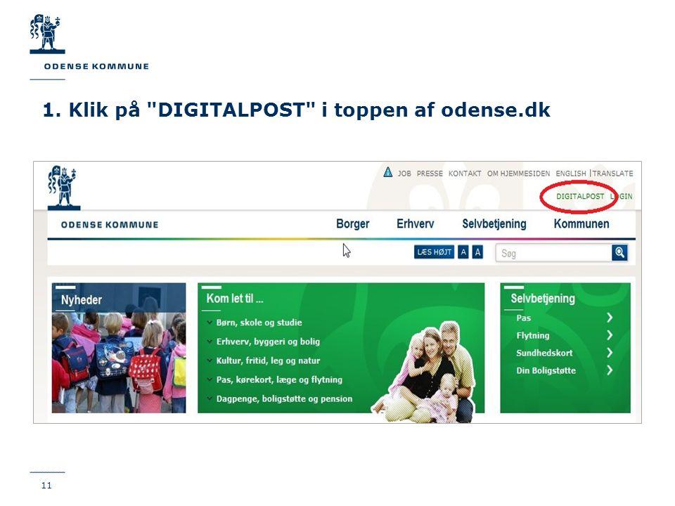 1. Klik på DIGITALPOST i toppen af odense.dk