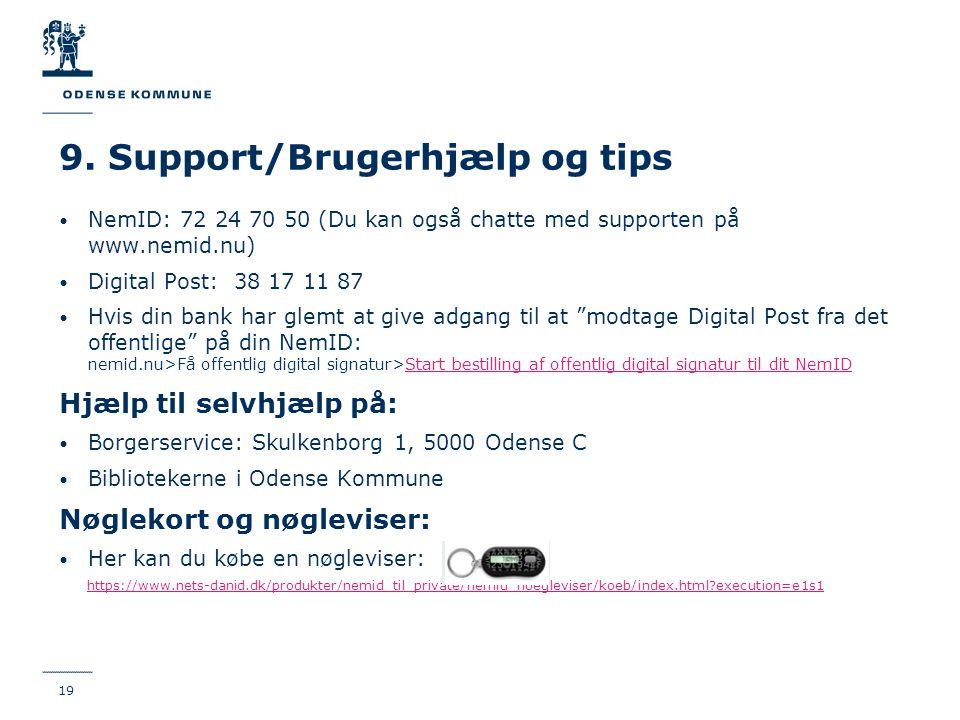 9. Support/Brugerhjælp og tips