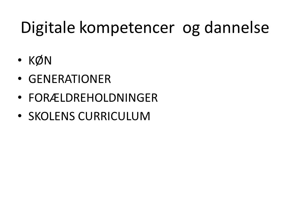 Digitale kompetencer og dannelse