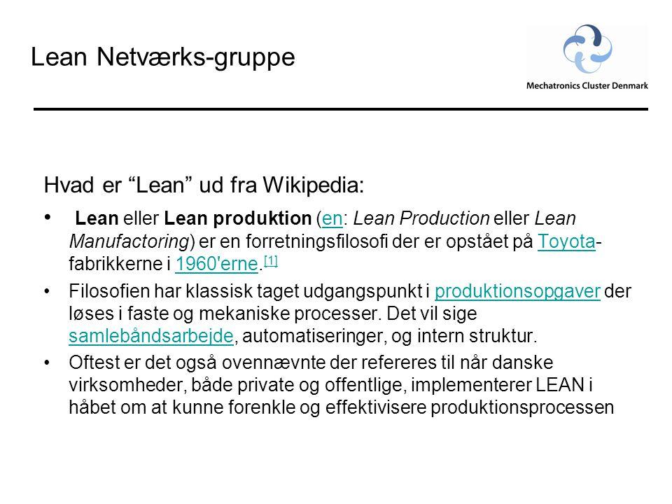 Lean Netværks-gruppe Hvad er Lean ud fra Wikipedia: