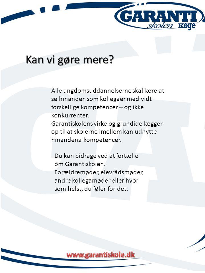 Kan vi gøre mere www.garantiskole.dk