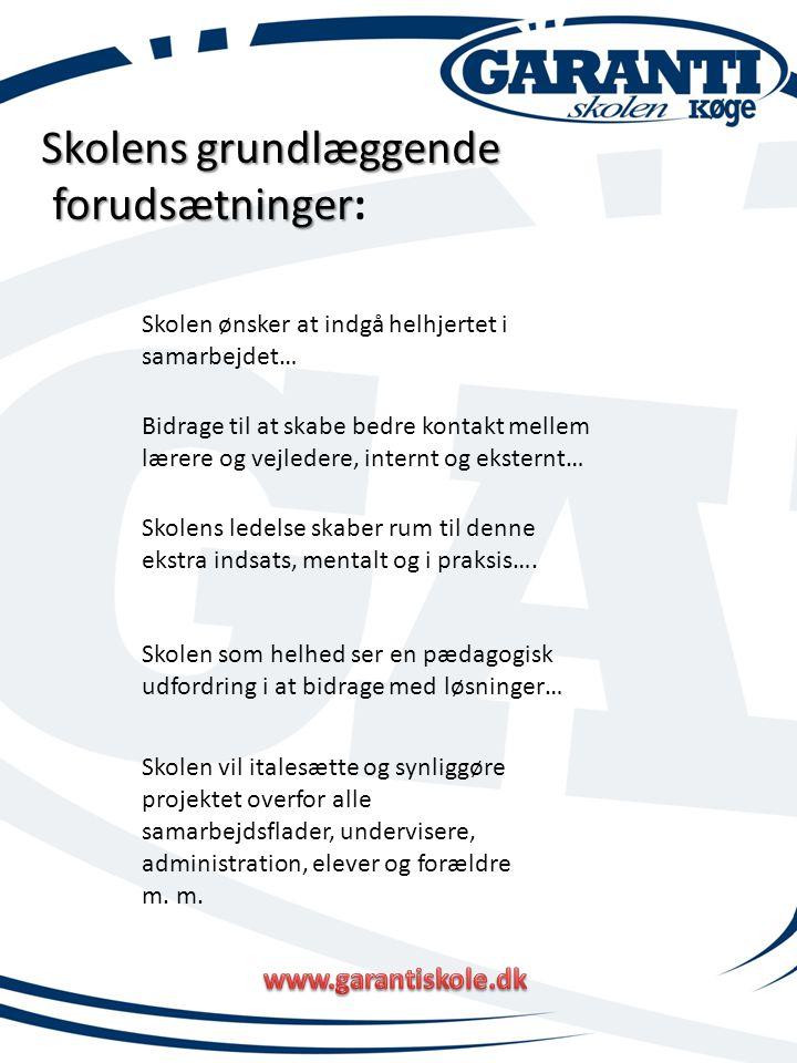 Skolens grundlæggende forudsætninger: