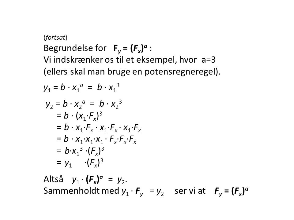 Begrundelse for Fy = (Fx)a :