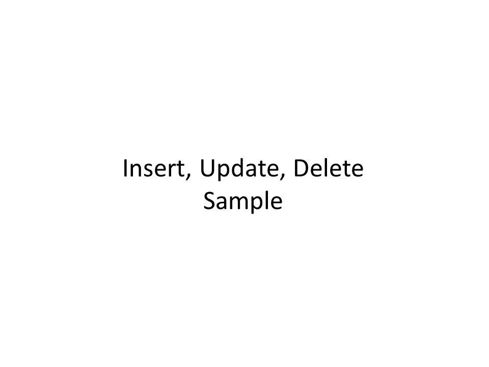 Insert, Update, Delete Sample