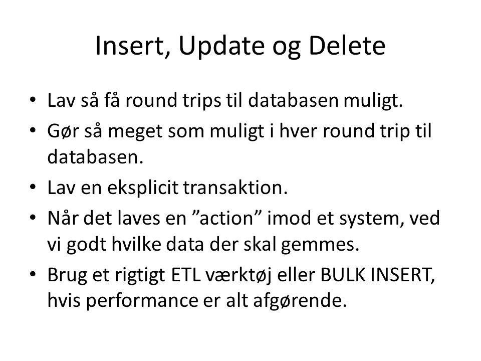 Insert, Update og Delete