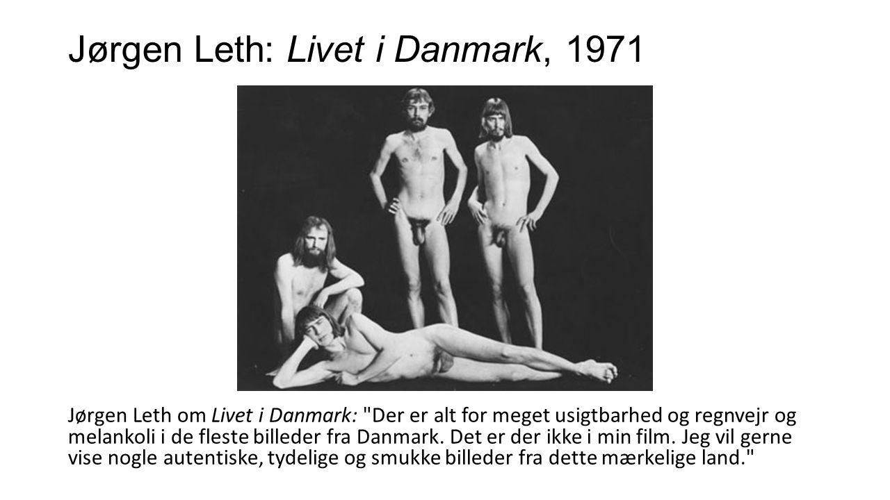 Jørgen Leth: Livet i Danmark, 1971