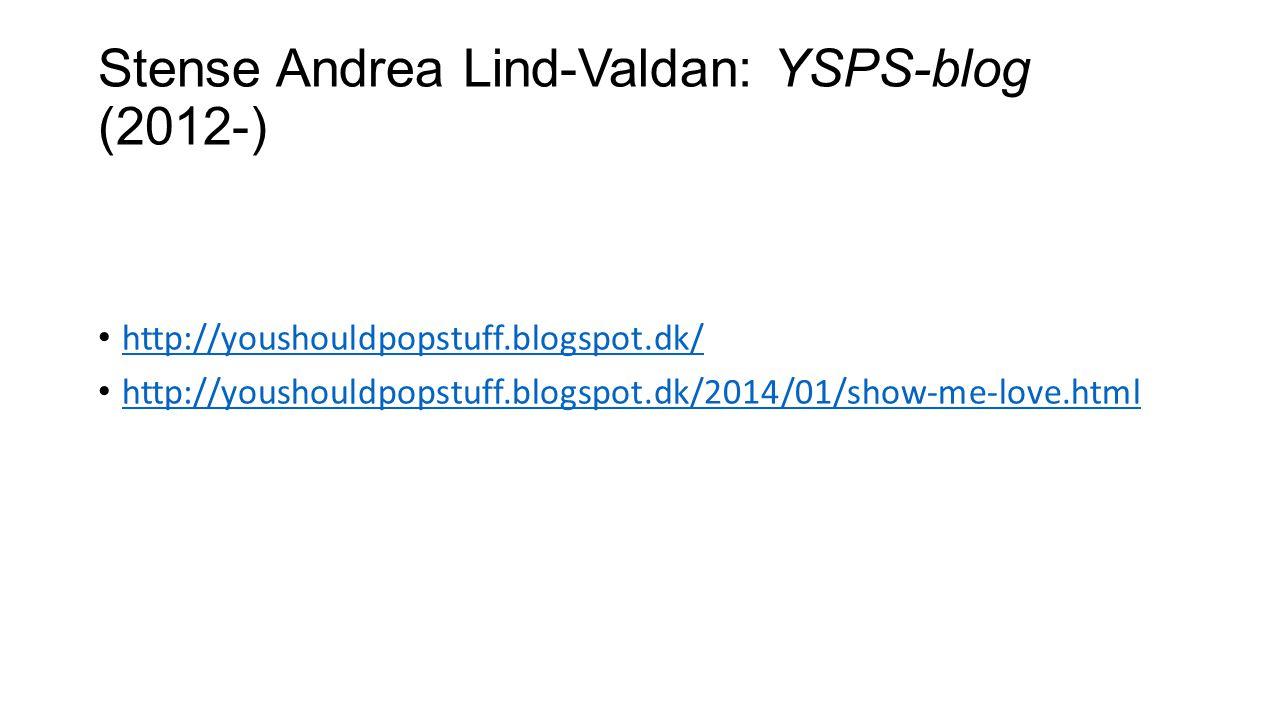 Stense Andrea Lind-Valdan: YSPS-blog (2012-)