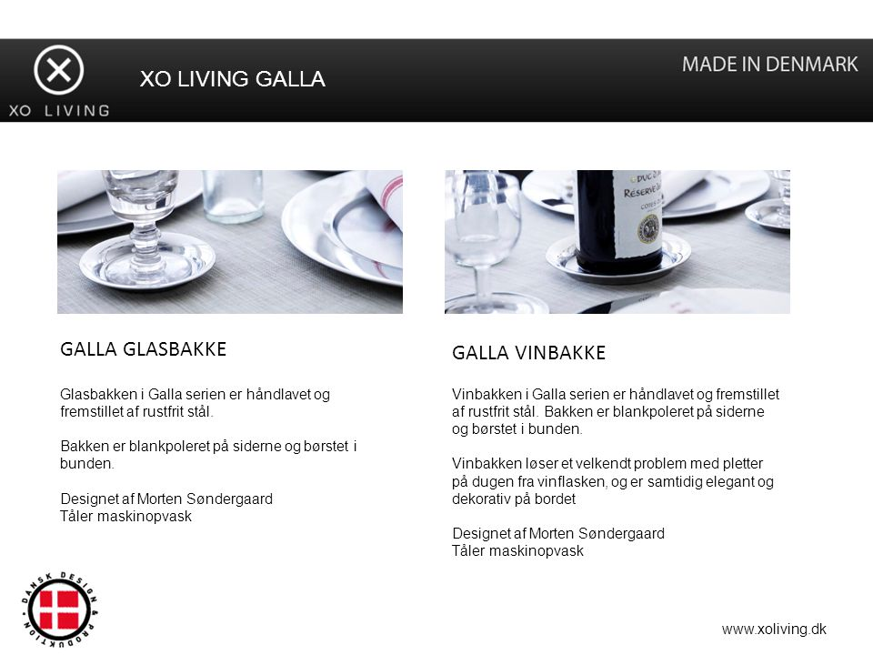 XO LIVING GALLA GALLA GLASBAKKE GALLA VINBAKKE