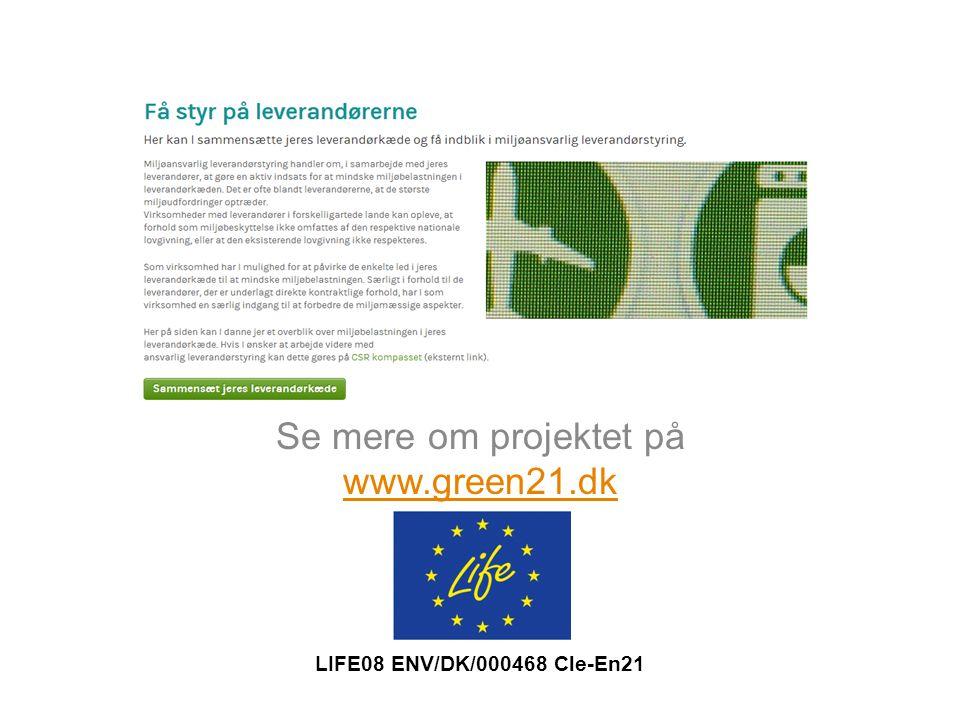 Se mere om projektet på www.green21.dk