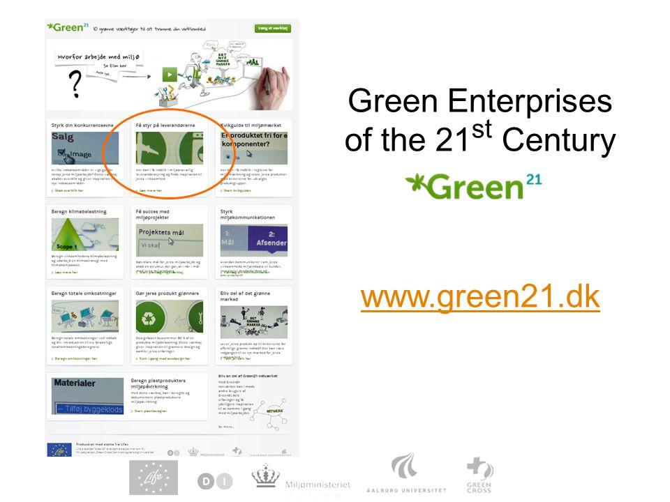 Green Enterprises of the 21st Century www.green21.dk