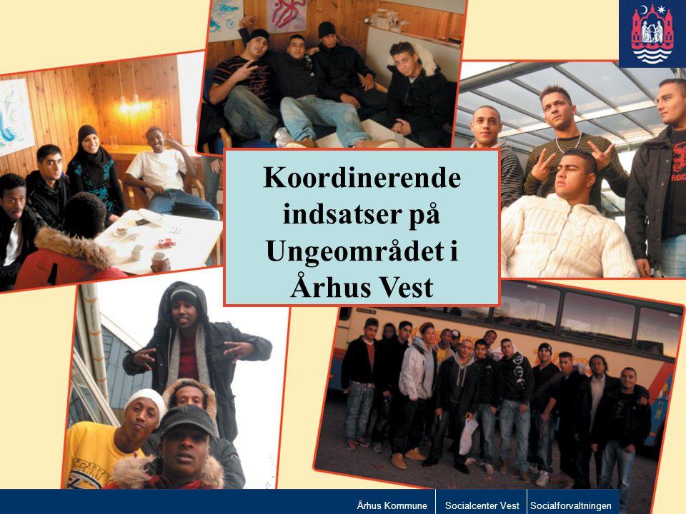 Koordinerende indsatser på Ungeområdet i Århus Vest