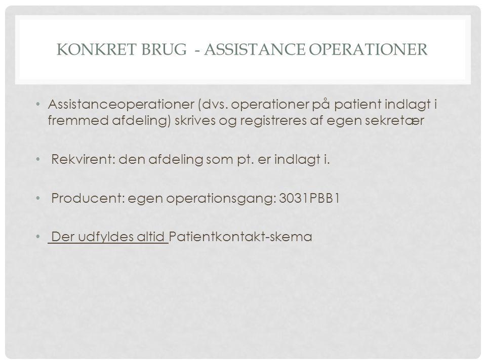 Konkret brug - assistance operationer