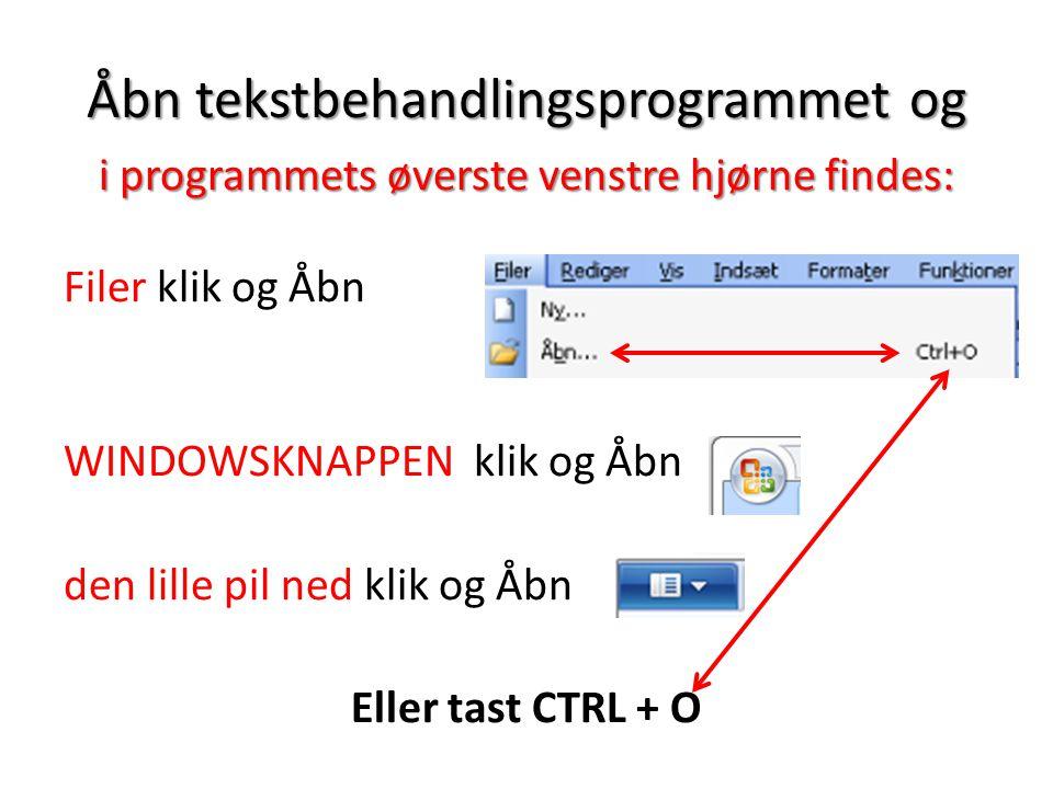 Åbn tekstbehandlingsprogrammet og