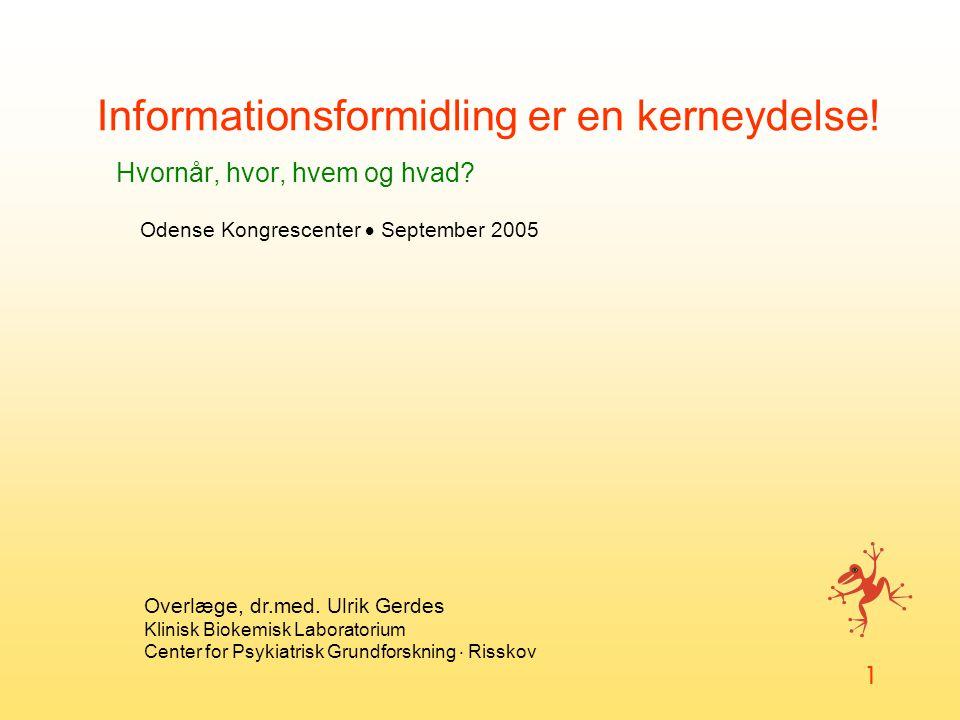 Informationsformidling er en kerneydelse! Hvornår, hvor, hvem og hvad