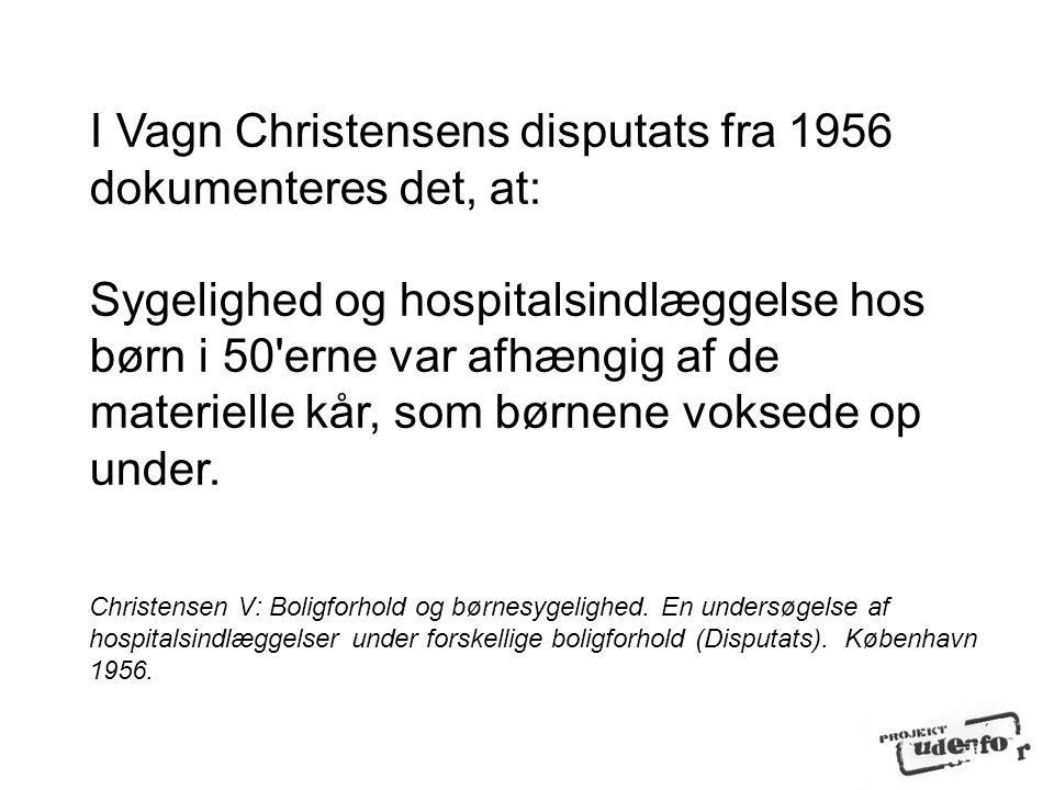 I Vagn Christensens disputats fra 1956 dokumenteres det, at: