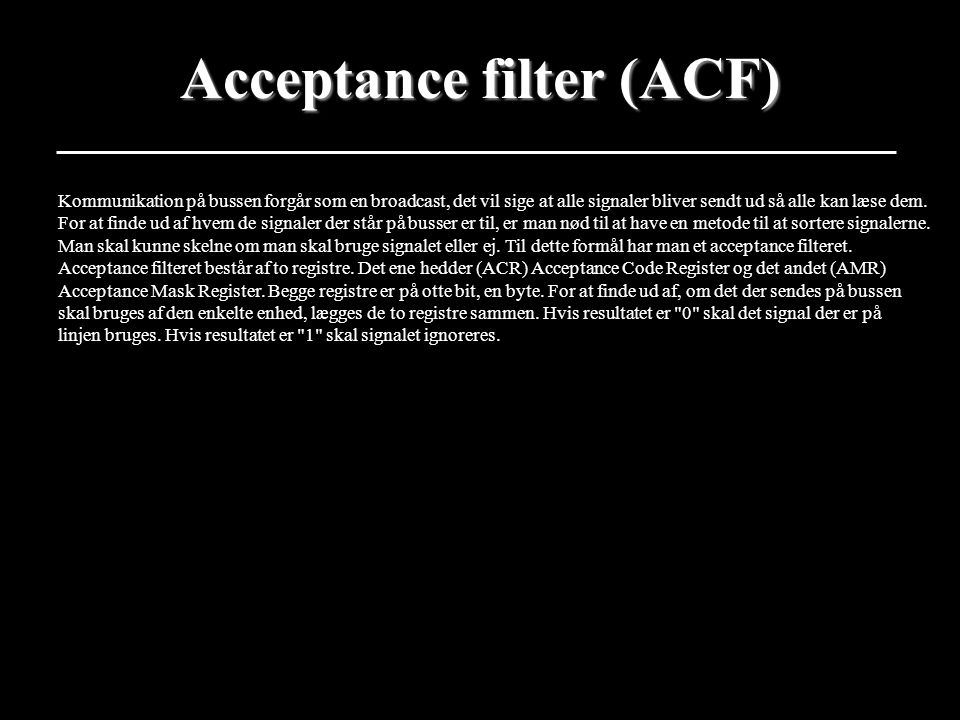 Acceptance filter (ACF)