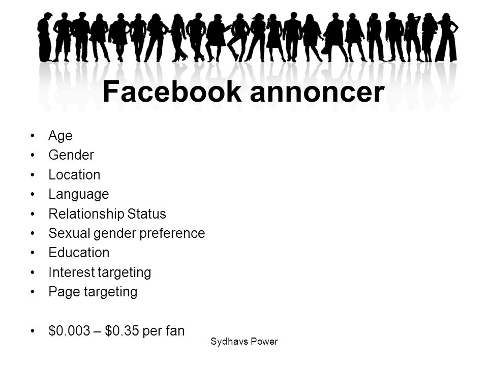 Facebook annoncer Age Gender Location Language Relationship Status