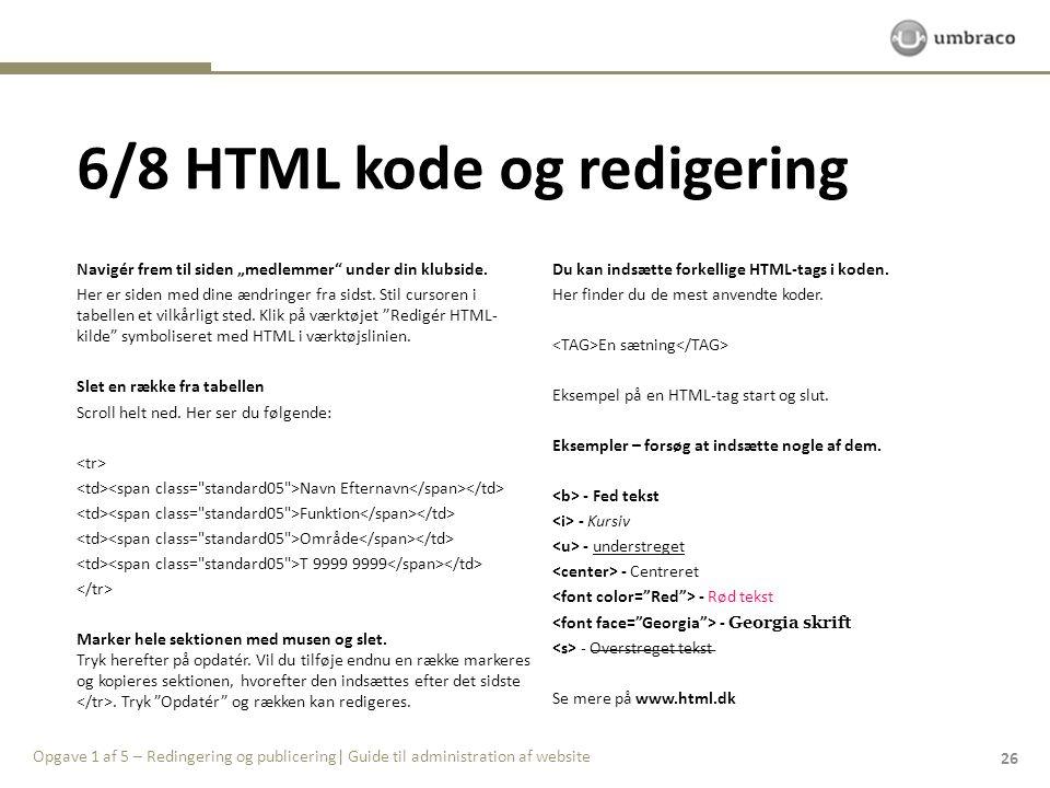 6/8 HTML kode og redigering