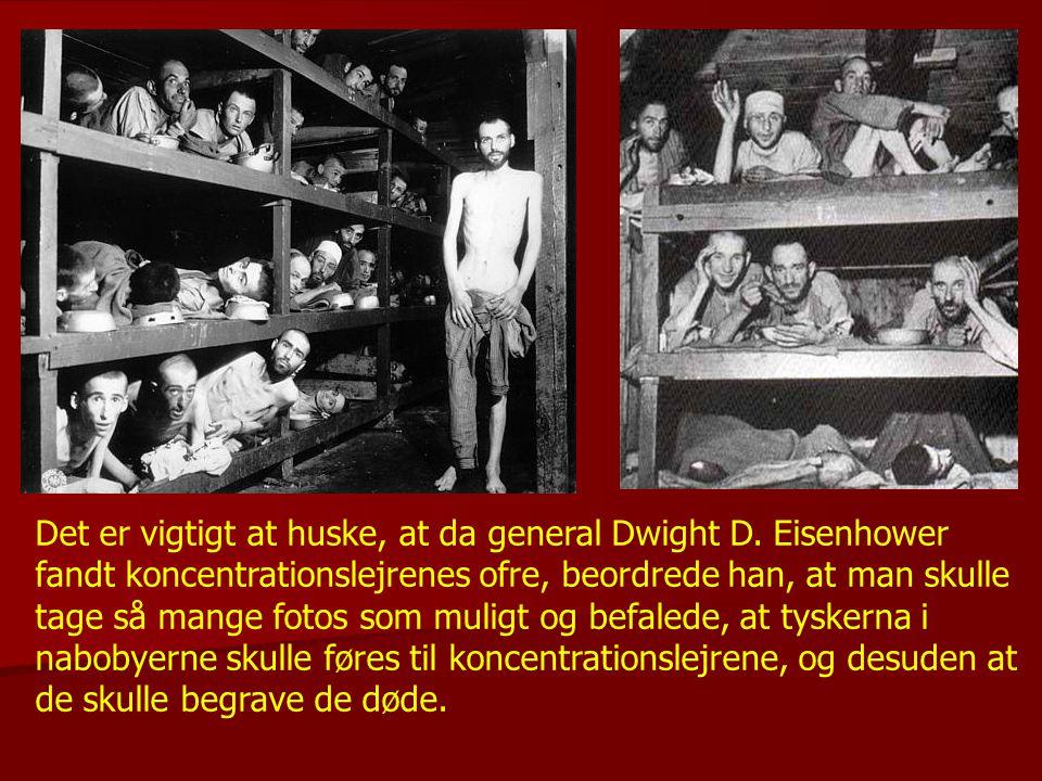 Det er vigtigt at huske, at da general Dwight D