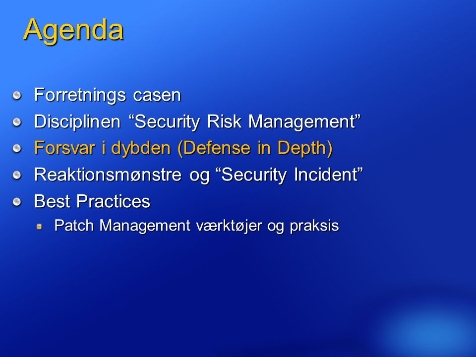 Agenda Forretnings casen Disciplinen Security Risk Management