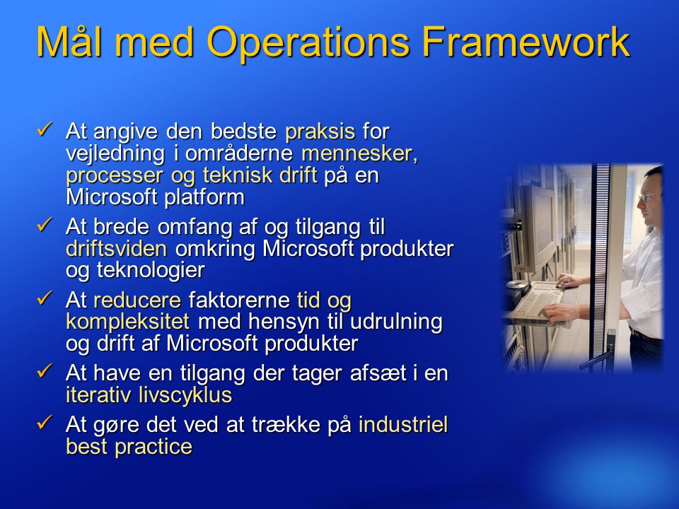 Mål med Operations Framework