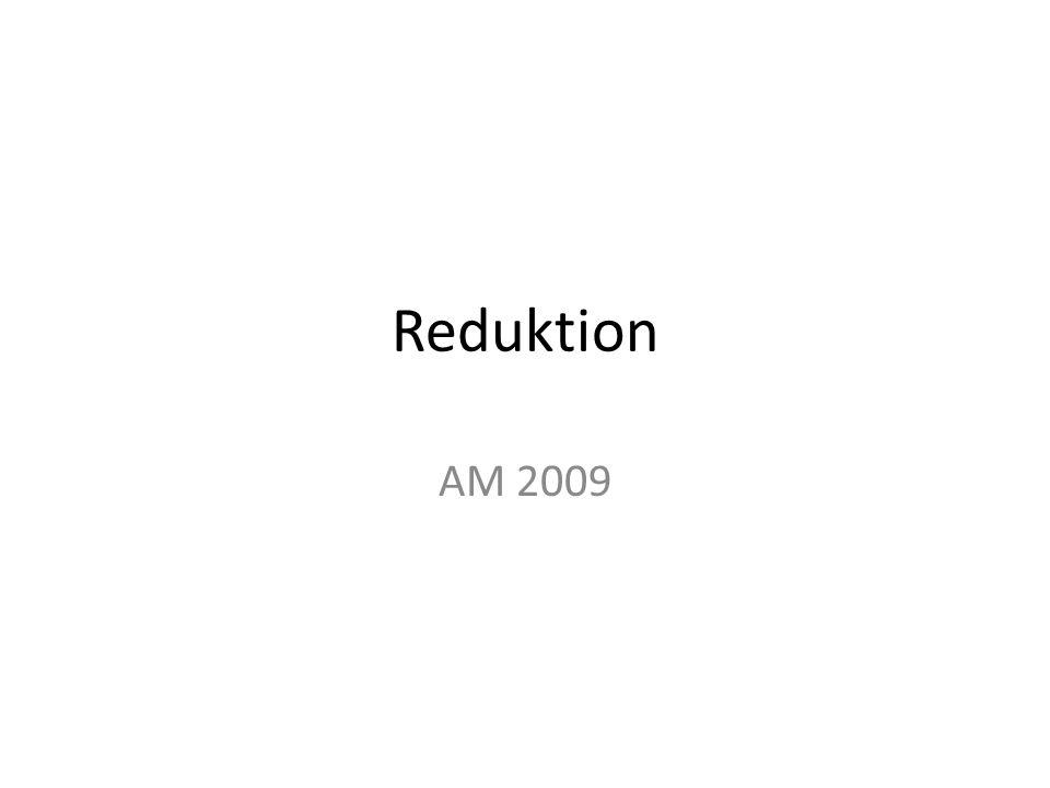 Reduktion AM 2009
