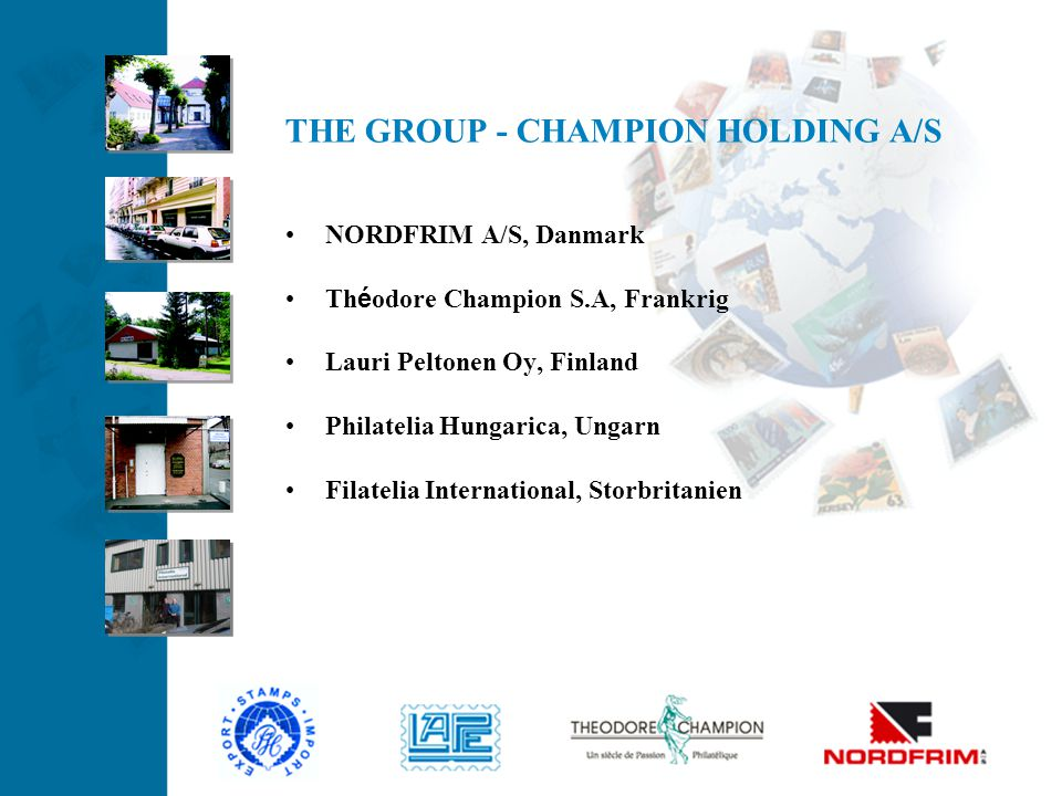 THE GROUP - CHAMPION HOLDING A/S