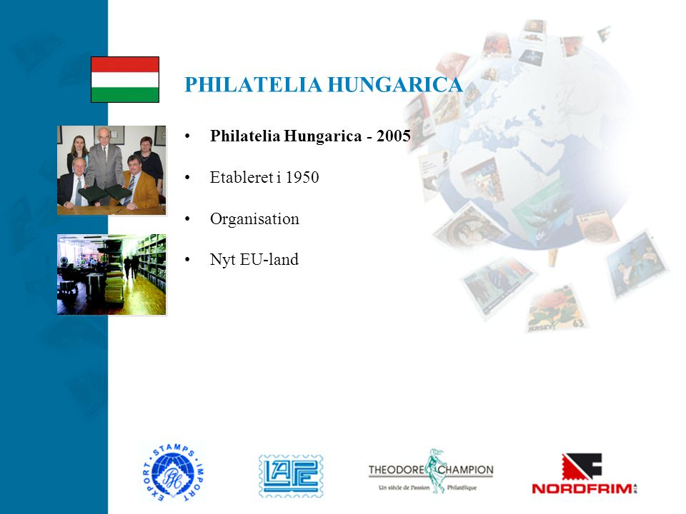 PHILATELIA HUNGARICA Philatelia Hungarica - 2005 Etableret i 1950