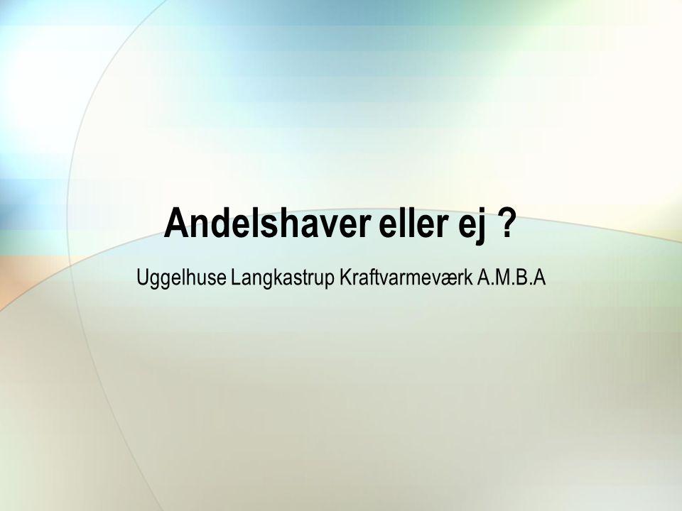 Uggelhuse Langkastrup Kraftvarmeværk A.M.B.A