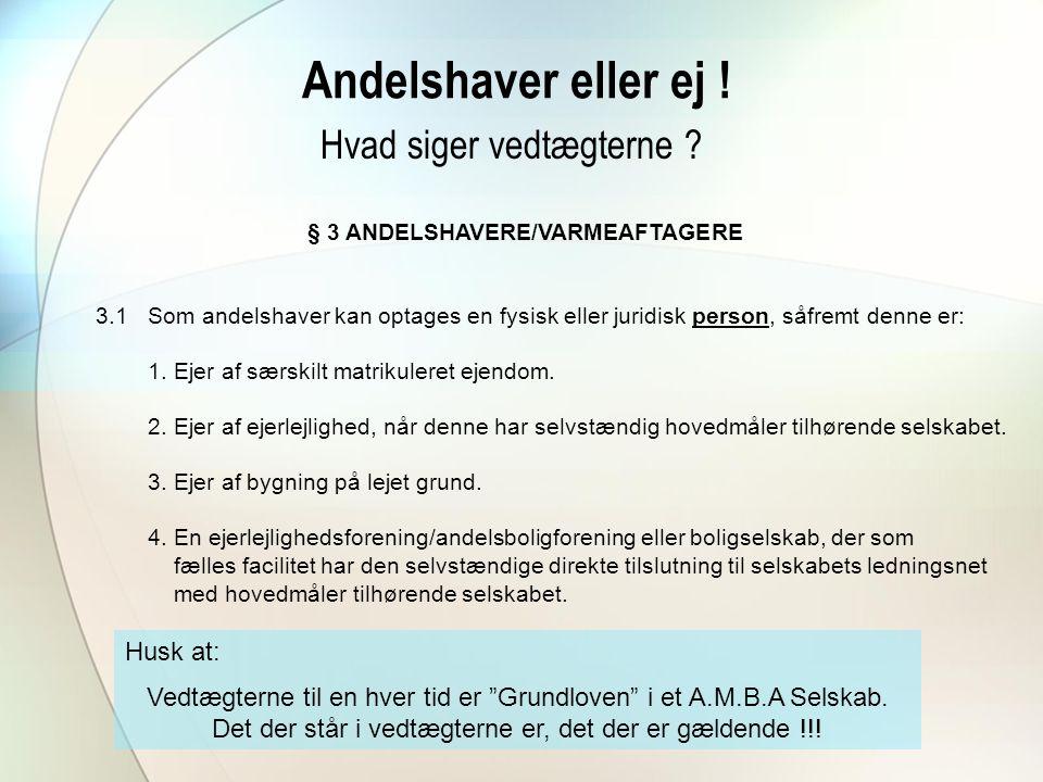 § 3 ANDELSHAVERE/VARMEAFTAGERE