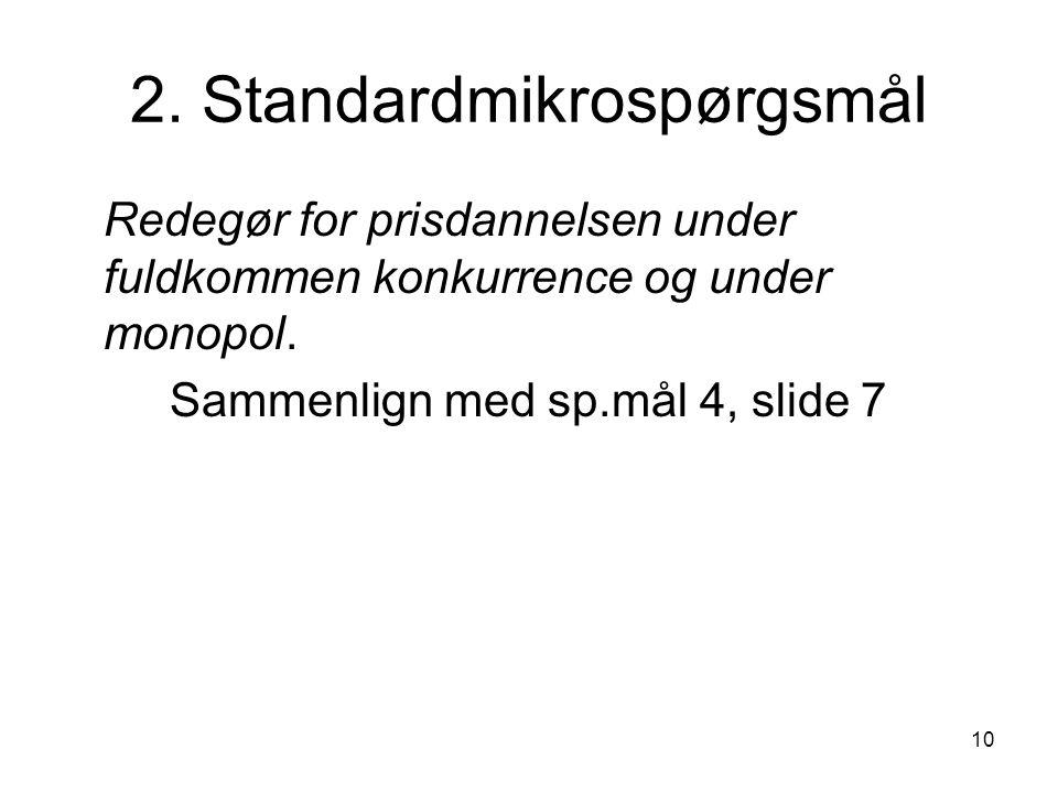 2. Standardmikrospørgsmål