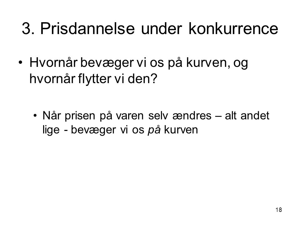 3. Prisdannelse under konkurrence