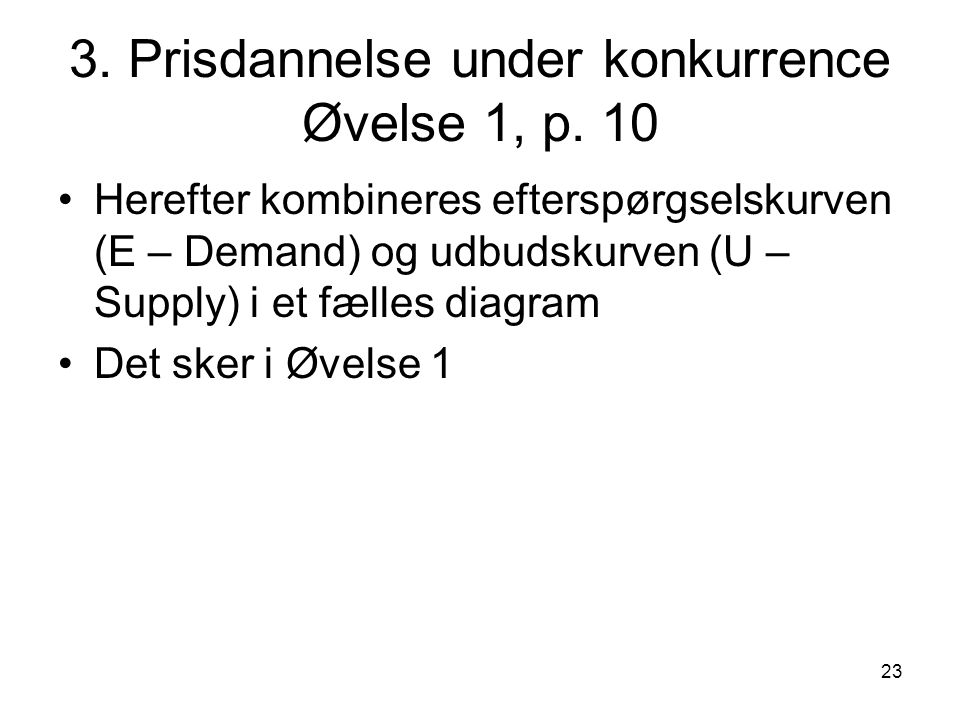 3. Prisdannelse under konkurrence Øvelse 1, p. 10