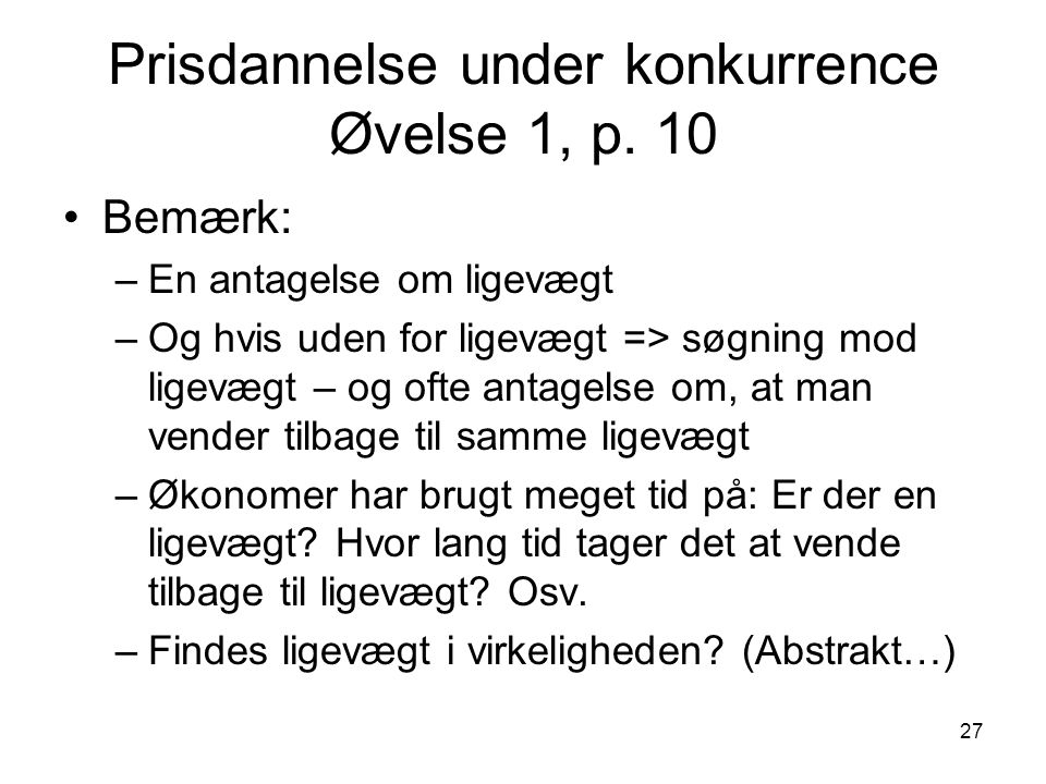 Prisdannelse under konkurrence Øvelse 1, p. 10