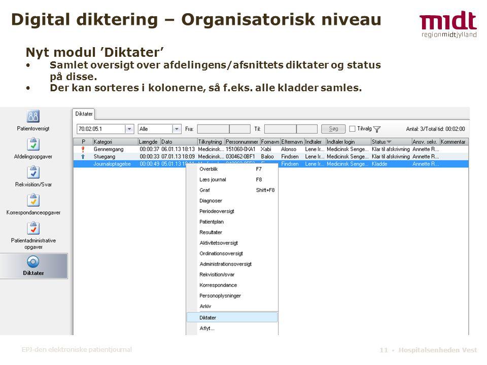 Digital diktering – Organisatorisk niveau