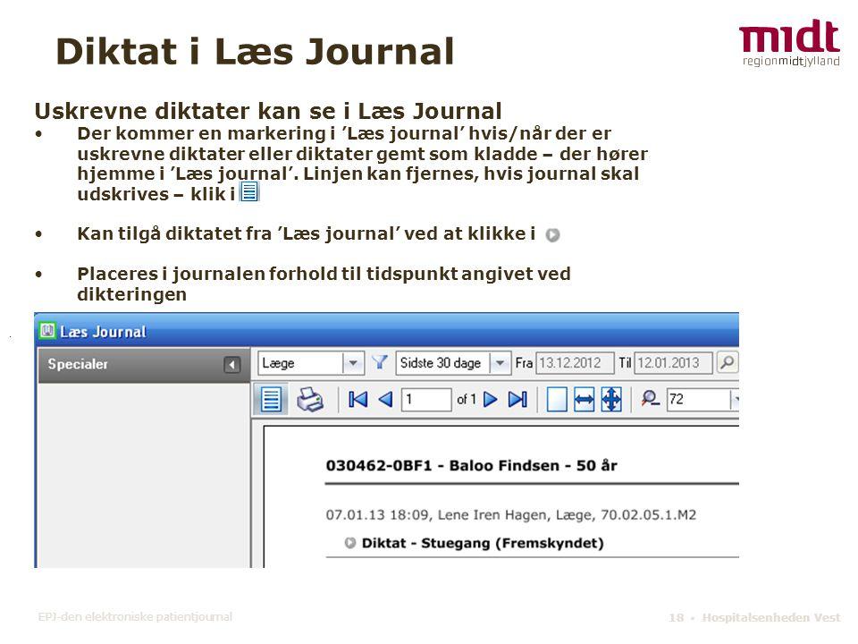 Diktat i Læs Journal Uskrevne diktater kan se i Læs Journal