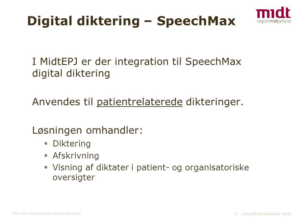 Digital diktering – SpeechMax