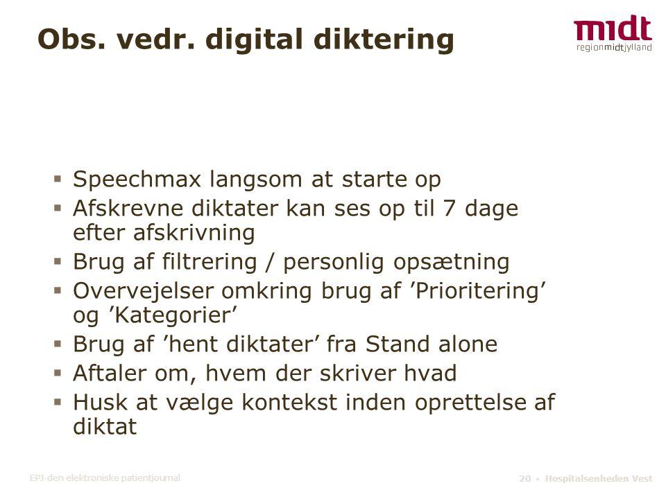 Obs. vedr. digital diktering