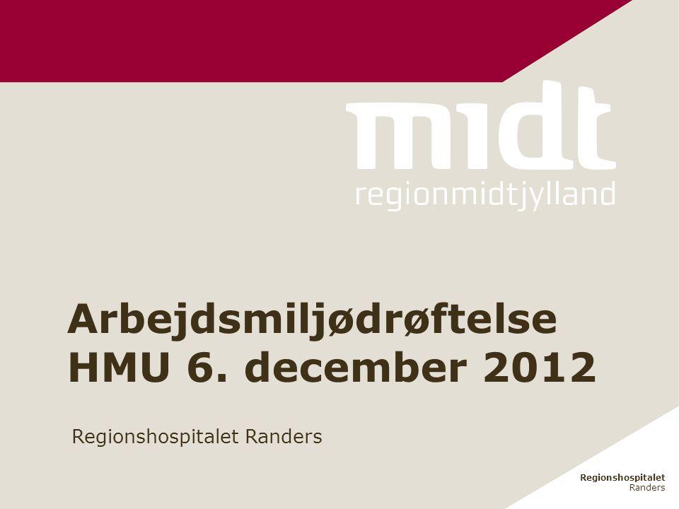 Arbejdsmiljødrøftelse HMU 6. december 2012