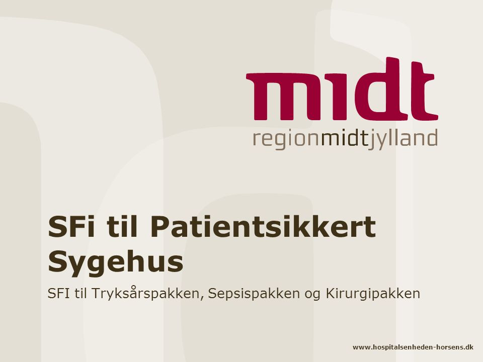 SFi til Patientsikkert Sygehus