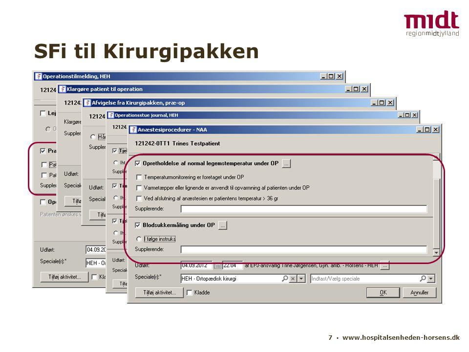 SFi til Kirurgipakken 7 ▪ www.hospitalsenheden-horsens.dk