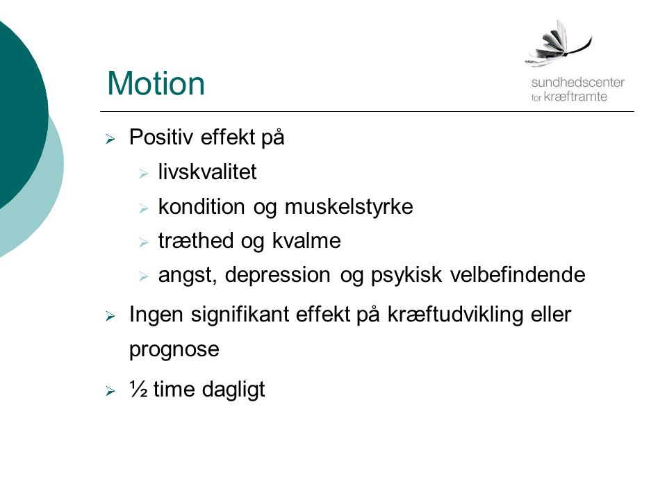 Motion Positiv effekt på livskvalitet kondition og muskelstyrke