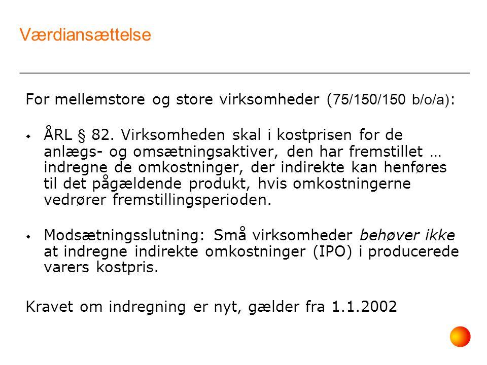 Værdiansættelse For mellemstore og store virksomheder (75/150/150 b/o/a):