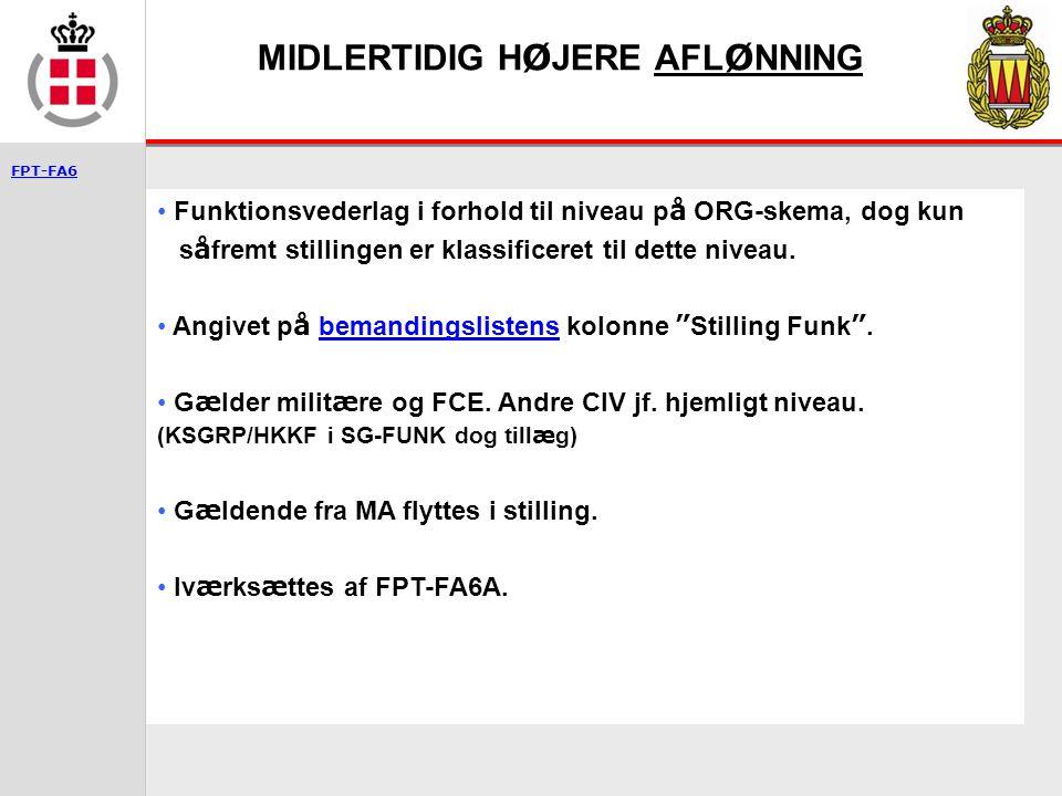 MIDLERTIDIG HØJERE AFLØNNING